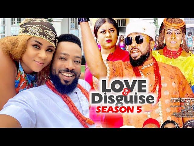 LOVE AND DISGUISE SEASON 5 - (New Hit Movie)Fredrick Leonard 2021 Latest Nigerian Nollywood ...